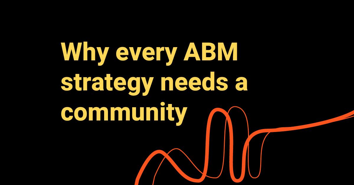 Account-Based Communities